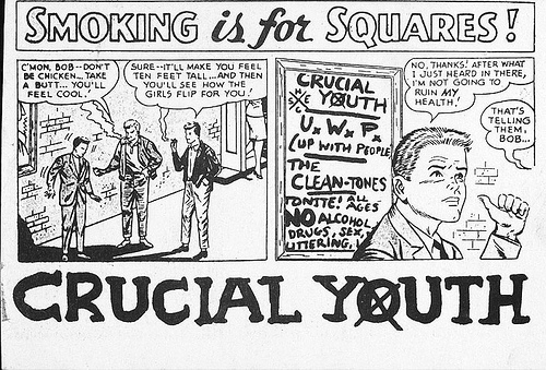 Crucial Youth Says Smoking Is For Squares!