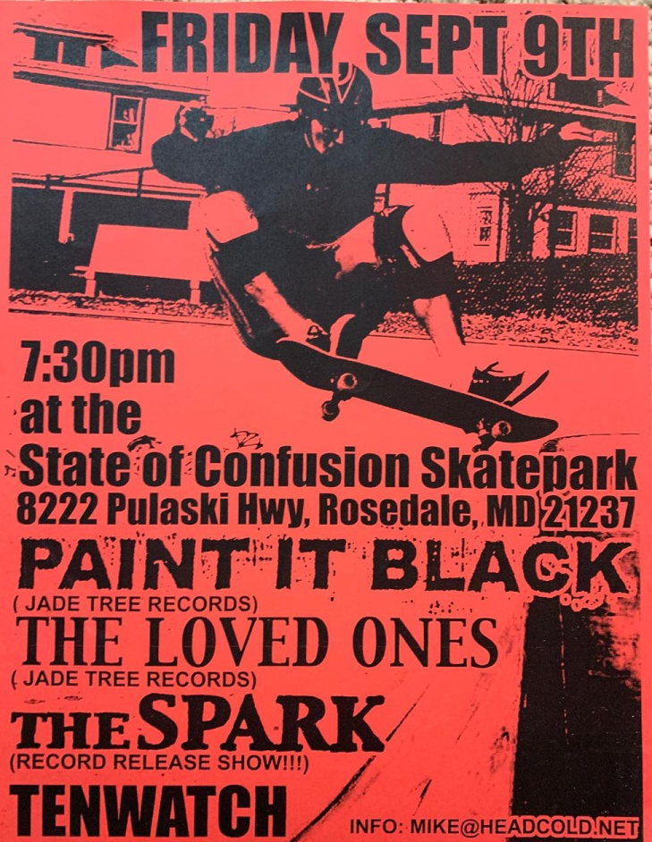 Paint It Black-The Loved Ones-The Spark-Ten Watch @ Rosedale MD 9-9-05
