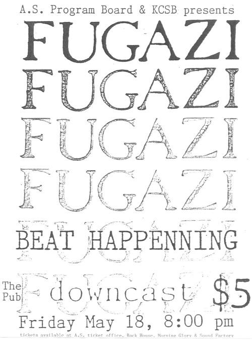 Fugazi-Beat Happening-Downcast @ Santa Barbara CA 5-18-90