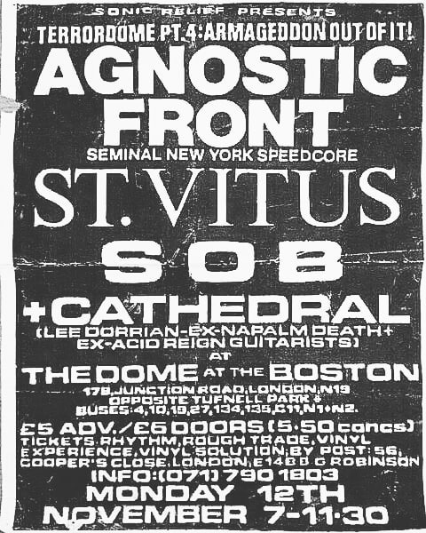 Agnostic Front-Saint Vitus-S.O.B.-Cathedral @ London England 11-12-90