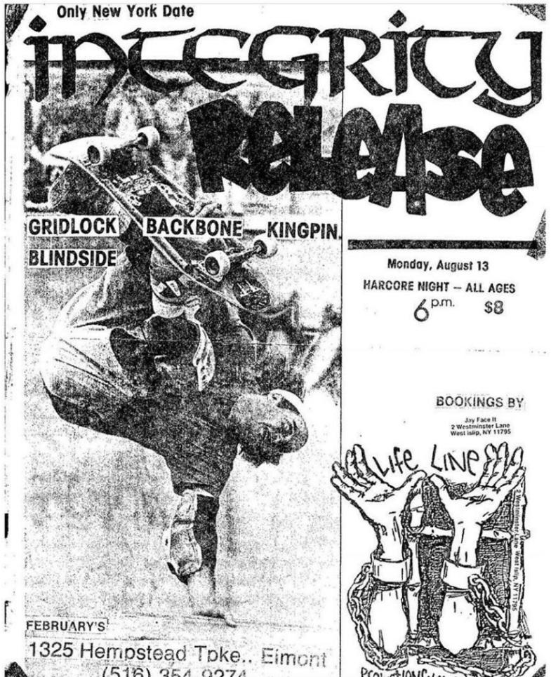 Integrity-Release-Gridlock-Blindside-Back Bone-Kingpin @ West Islip NY 8-13-90
