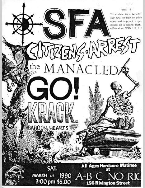 SFA-Citizens Arrest-The Manacled-Go!-Krack @ New York City NY 3-17-90