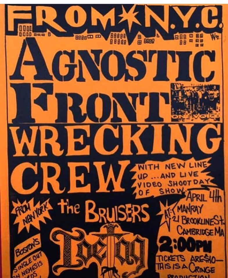 Agnostic Front-Wrecking Crew-The Bruisers @ Cambridge MA 4-4-91