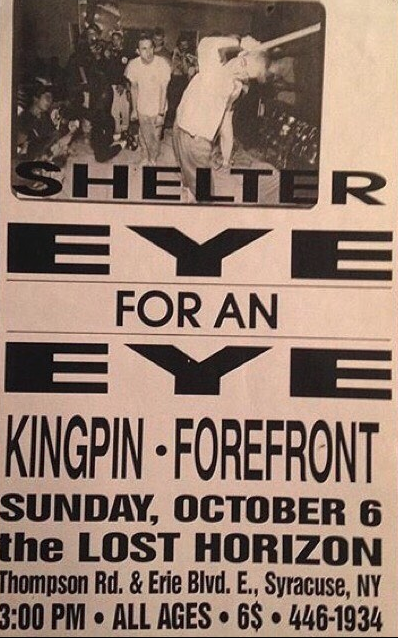 Shelter-Eye For An Eye-Kingpin-Forefront @ Syracuse NY 10-6-91