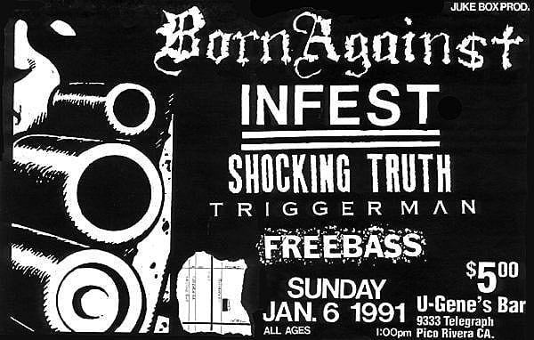 Born Against-Infest-Shocking Truth-Triggerman @ Pico Rivera CA 1-6-91