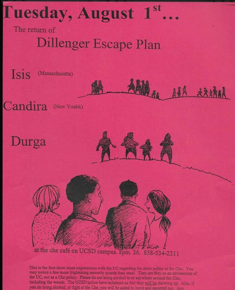 Dillinger Escape Plan-Isis-Candiria-Durga @ San Diego CA 8-1-00