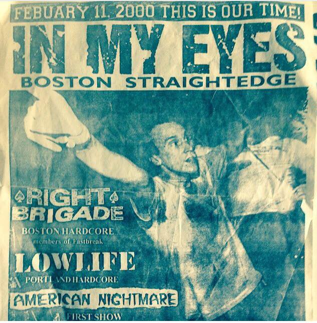 In My Eyes-Right Brigade-Low Life-American Nightmare @ Portland ME 2-11-00