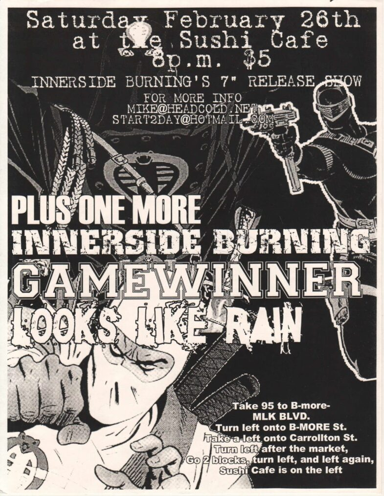 Innerside Burning-Game Winner-Looks Like Rain @ Baltimore MD 2-26-00