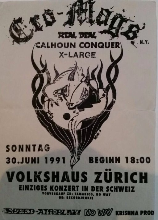 Cro Mags-Real Deal-Calhoun Conquer-X Large @ Zurich Switzerland 6-30-91