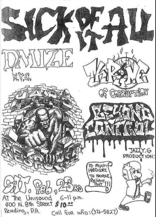 Sick Of It All-Dmize-Throne Of Corruption-Beyond Control-Hard Response @ Reading PA 2-23-91