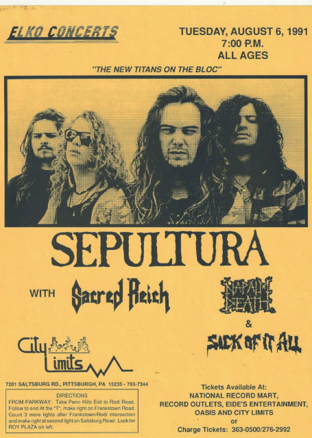Sepultura-Sacred Reich-Napalm Death-Sick Of It All @ Pittsburgh PA 8-6-91