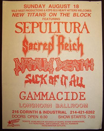 Sepultura-Sacred Reich-Napalm Death-Sick Of It All-Gammacide @ Dallas TX 8-18-91