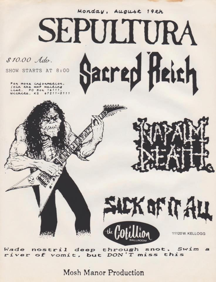 Sepultura-Sacred Reich-Napalm Death-Sick Of It All @ Wichita KS 8-19-91