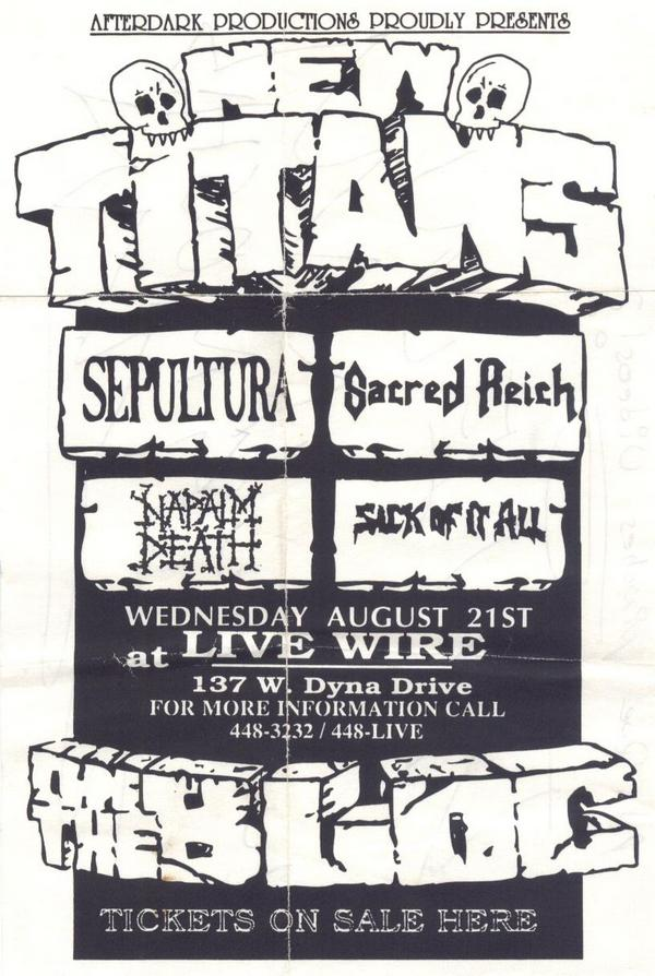 Sepultura-Sacred Reich-Napalm Death-Sick Of It All @ Houston TX 8-21-91