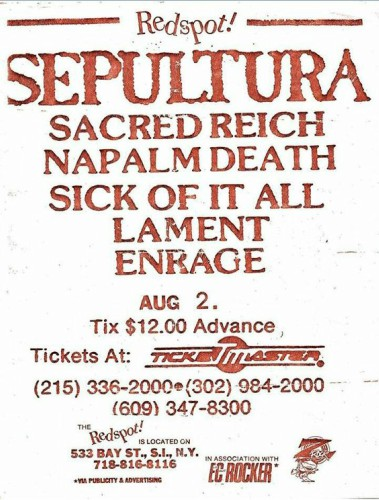 Sepultura-Sacred Reich-Napalm Death-Sick Of It All-Lament-Enrage @ Staten Island NY 8-2-91