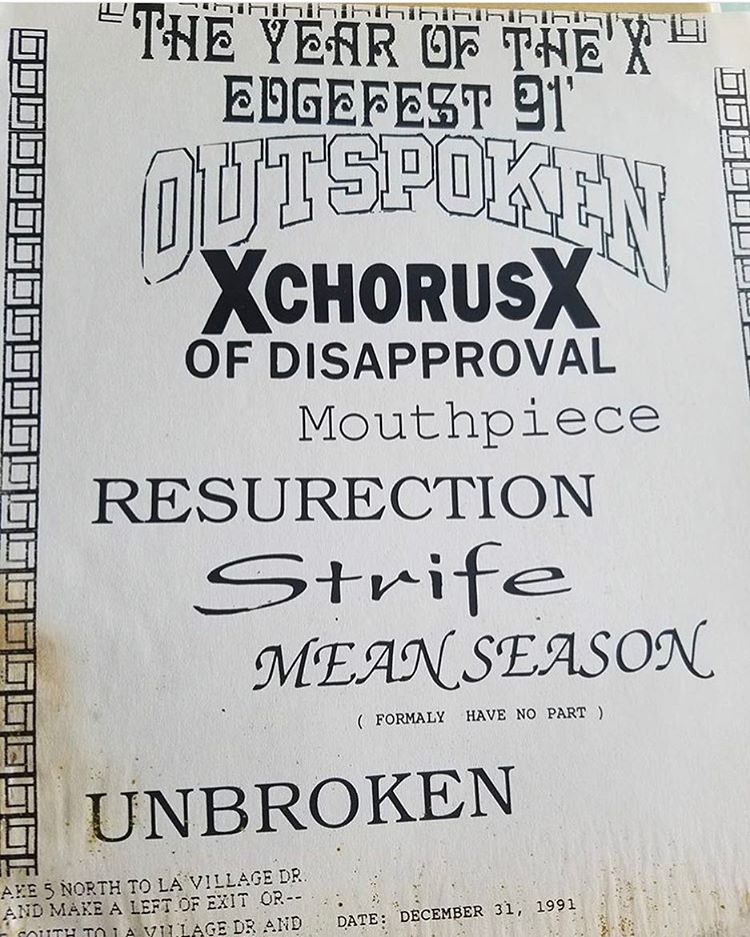 Outspoken-A Chorus Of Disapproval-Mouthpiece-Ressurection-Strife-Mean Season-Unborken @ Los Angeles CA 12-31-91