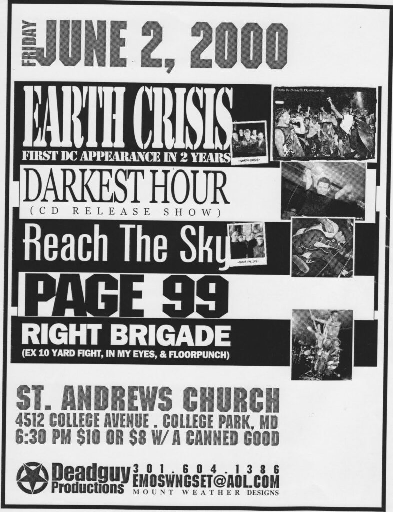 Earth Crisis-Darkest Hour-Reach The Sky-Page 99-Right Brigade @ College Park MD 6-2-00
