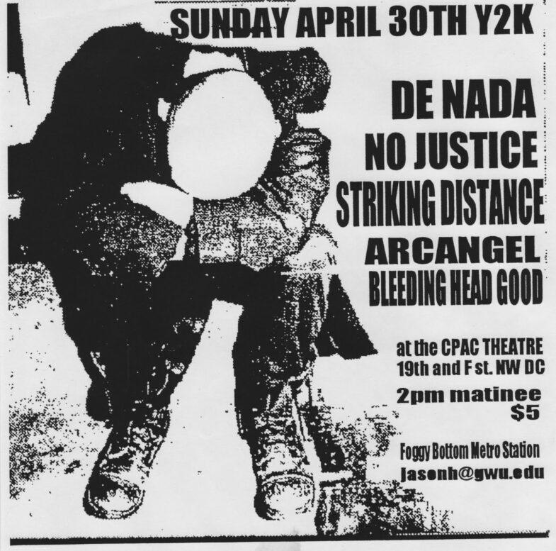 De Nada-No Justice-Striking Distance-Archangel-Bleeding Head Good @ Washington DC 4-30-00
