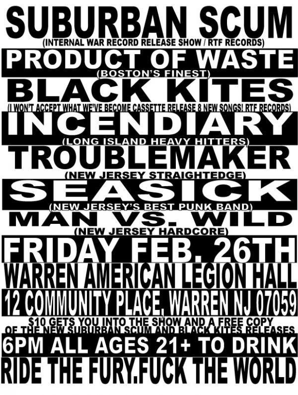 Suburban Scum-Product Of Waste-Black Kites-Incendiary-Troublemaker-Seasick-Man v Wild @ Warren NJ 2-26-10
