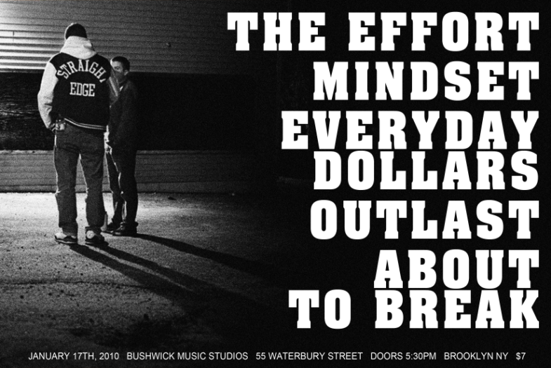 The Effort-Mindset-Everyday Dollars-Outlast-About To Break @ Brooklyn NY 1-17-10