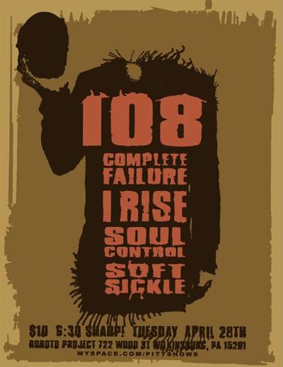 108-Complete Failure-I Rise-Soul Control-Soft Sickle @ Pittsburgh PA 4-28-10