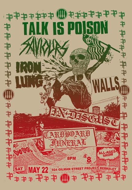 Talk Is Poison-Saviors-Iron Lung-Walls-Cardboard Mineral @ Berkeley CA 5-22-10