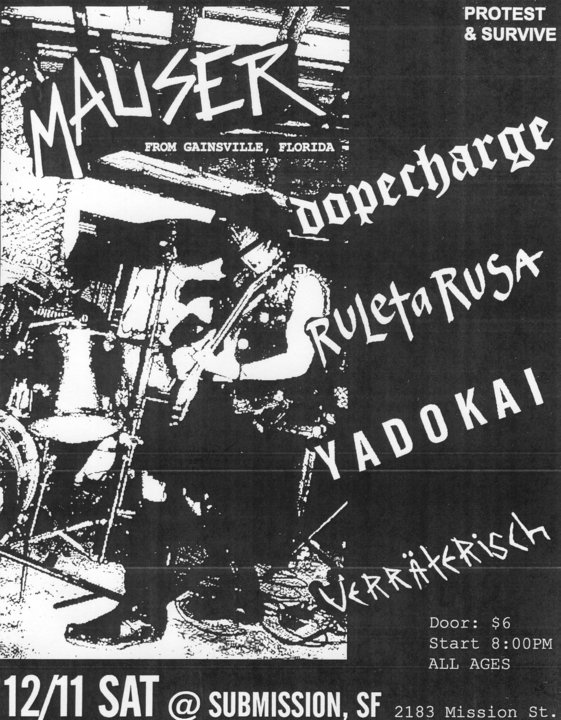 Mauser-Dope Charge-Ruletarusa-Yadokai-Verraterisch @ San Francisco CA 12-11-10