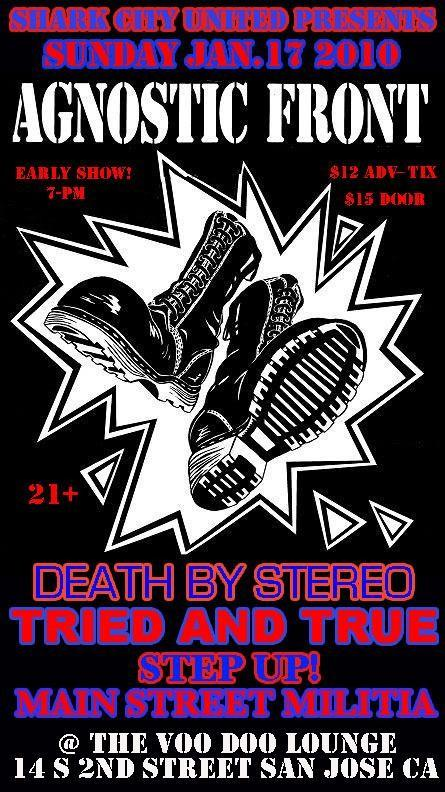 Agnostic Front-Death By Stereo-Tried & True-Step Up-Main Street Militia @ San Jose CA 1-17-10
