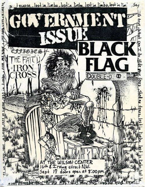 Government Issue-Black Flag-Double O-Effigies-The Faith-Iron Cross @ Washington DC 9-17-81