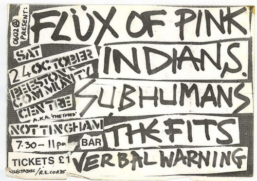 Flux Of Pink Indians-Subhumans-The Fits-Verbal Warning @ Nottingham England 10-24-81