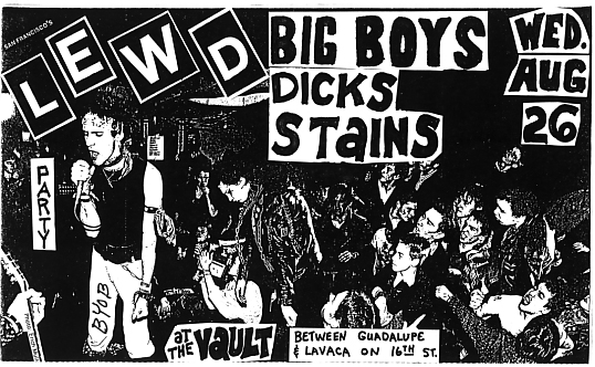 The Lewd-Big Boys-The Dicks-Stains @ Austin TX 8-26-81