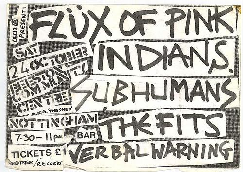Flux Of Pink Indians-Subhumans-Thkfits-Verbal Warning @ Nottingham England 10-24-81