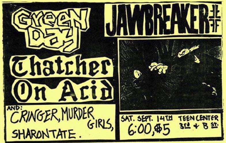 Green Day-Jawbreaker-Thatcher On Acid-Cringer-Murder Girls-Sharon Tate @ Davis CA 9-14-91